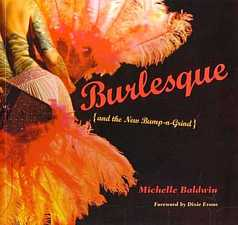 Burlesque and the New Bump n Grind by Michelle Baldwin 2004
