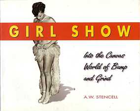 Girl Show Into the Canvas World of Bump and Grind by A W Stencell 1999