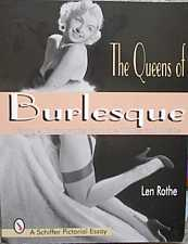 The Queens of Burlesque Vintage Photographs from the 1940s and 1950s by Len Rothe 1997