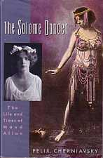 The Salome Dancer The Life and Times of Baude Allan by Felix Cherniavsky 1991