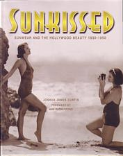 Sunkissed Sunwear and the Hollywood Beauty 1930-1950